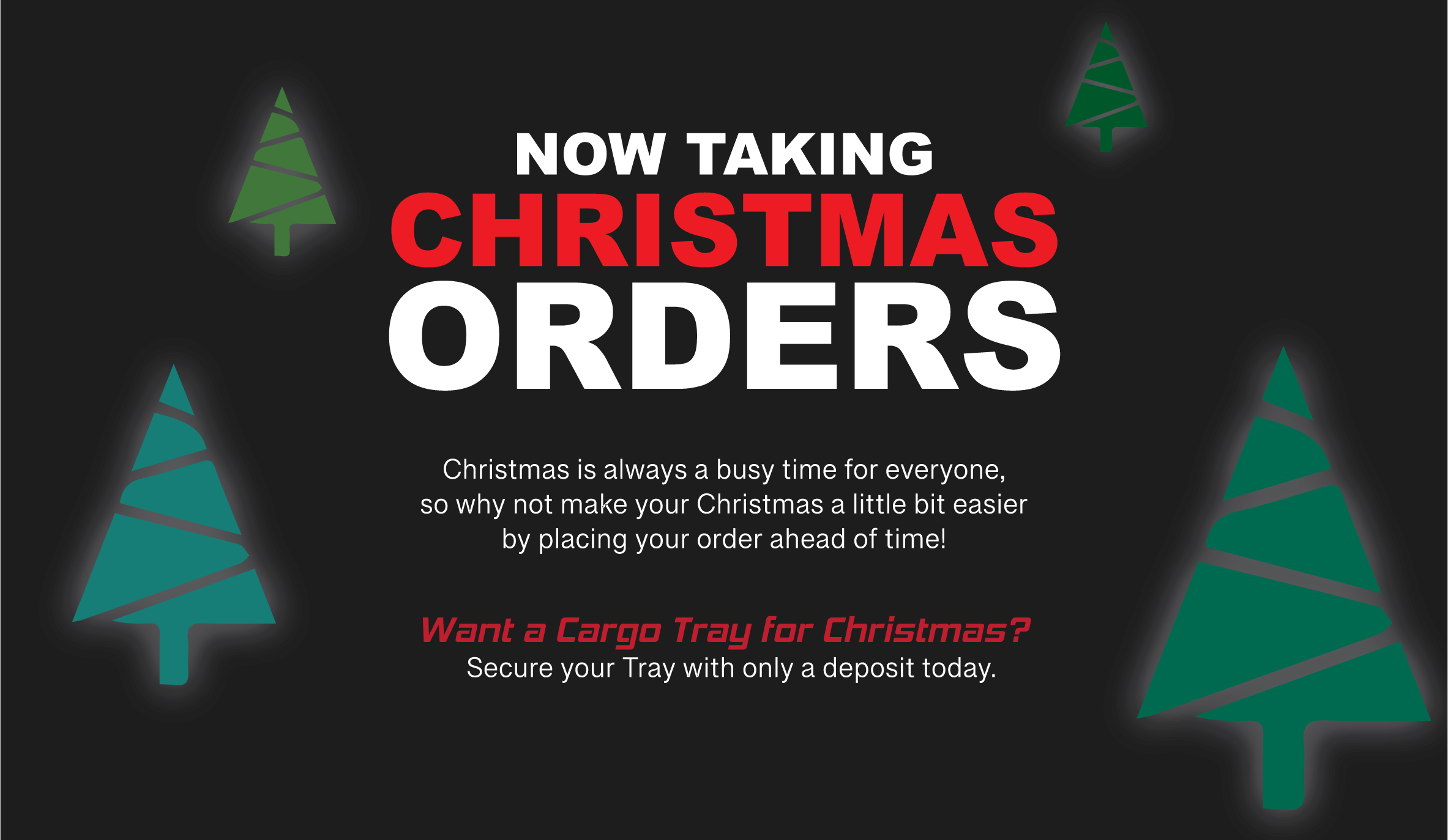 Ezi Reach Cargo Tray Christmas Orders